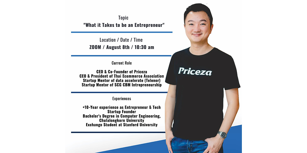 """""""What it Takes to be an Entrepreneur"""" with Thanawat Malabuppha (Wai)"""