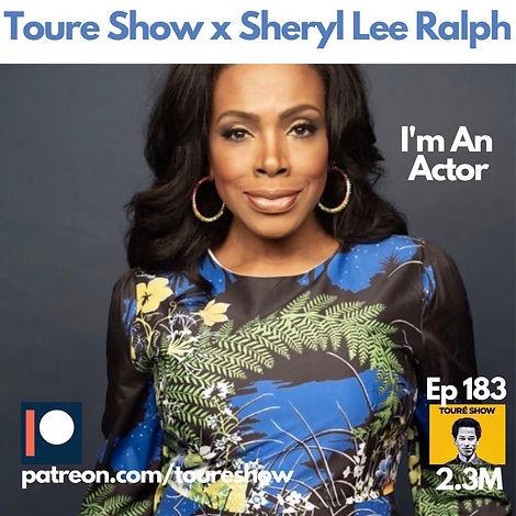 Toure Show x Sheryl Lee Ralph