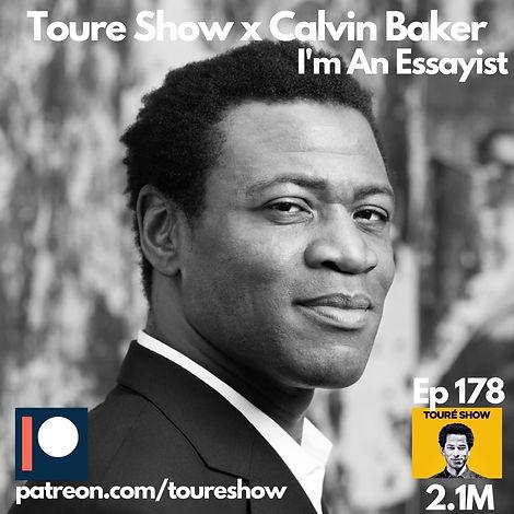 Toure Show x Calvin Baker