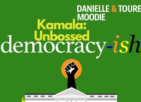 Kamala Harris: Unbossed, Unbothered and Black AF