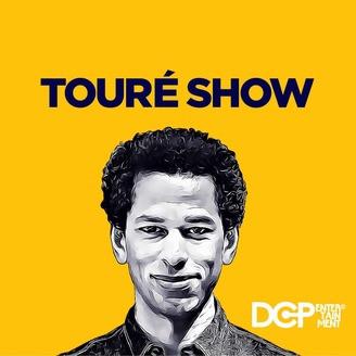 toure show podcast