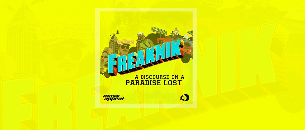 Freaknik A Discourse on a Paradise Lost