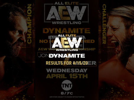 AEW DYNAMITE Results for April 15, 2020