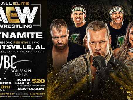 AEW DYNAMITE Comes To Huntsville In February. Tickets On-Sale This Friday!