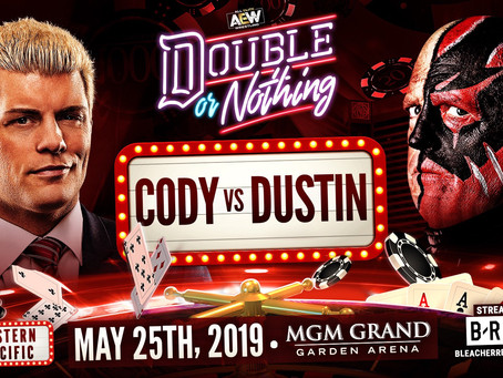 Special Look At Double Or Nothing: Cody vs Dustin