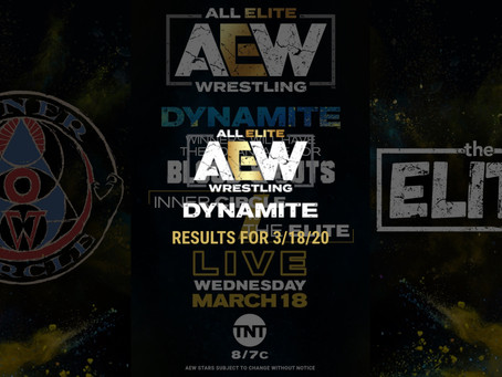 AEW DYNAMITE Results for March 18, 2020