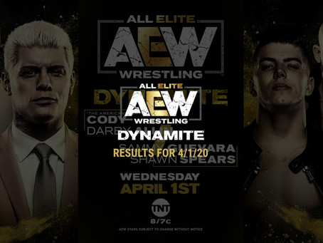 AEW DYNAMITE Results for April 1, 2020