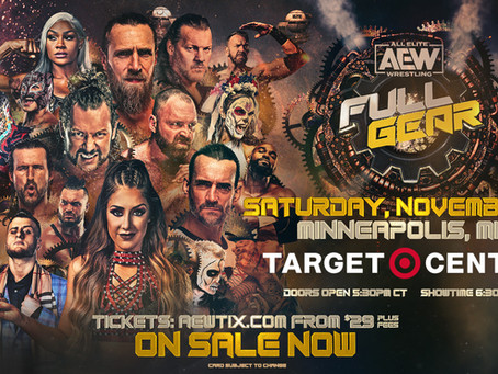 AEW Full Gear Comes To Target Center In Minneapolis. Tickets On Sale Now!