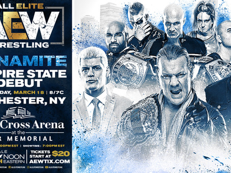 AEW DYNAMITE Comes To The Empire State March 18th. Tickets On-Sale This Friday Noon Eastern.