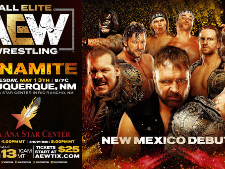 AEW DYNAMITE Comes To New Mexico May 13th