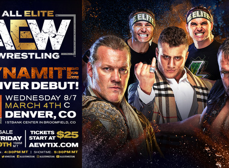 AEW DYNAMITE Comes To Denver March 4th. Tickets On-Sale This Friday!