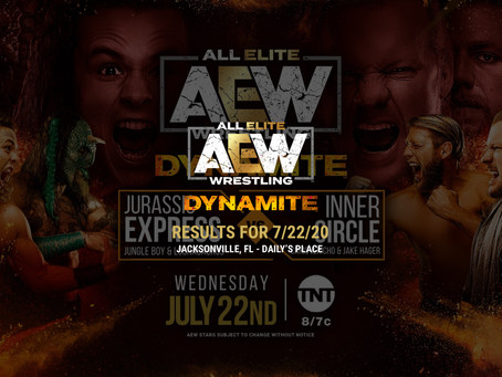AEW DYNAMITE Results for July 22, 2020