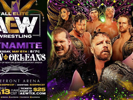 AEW DYNAMITE Comes To New Orleans May 6th