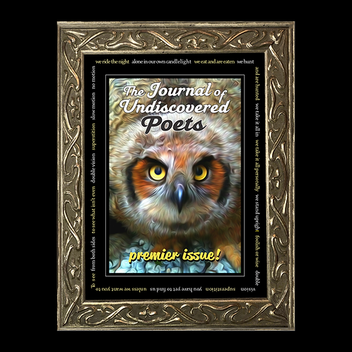 The Journal of Undiscovered Poets, Premier Issue