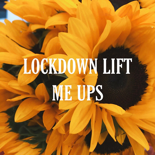 Lockdown Lift Me Up