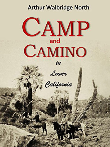 Camp and Camino in Lower California