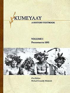 Kumeyaay: A History Textbook