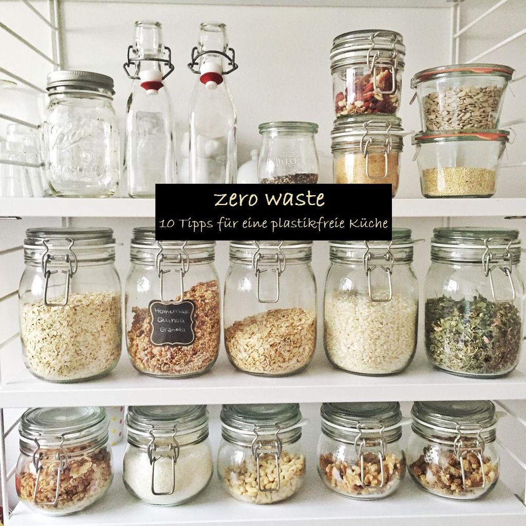Zero Waste - 15 Tipps für eine plastikfreie Küche