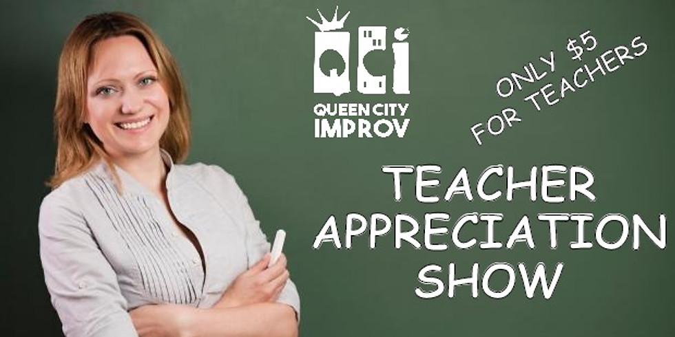 QCI Improv Show - Teacher Appreciation Show