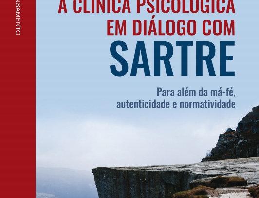A Clínica Psicológica Em Diálogo Com Sartre