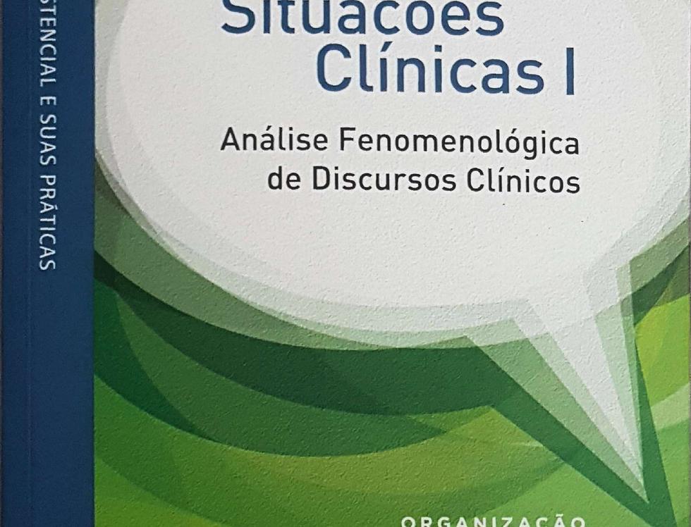 Situações Clínicas 1 - Análise fenomenológica do discurso clínico