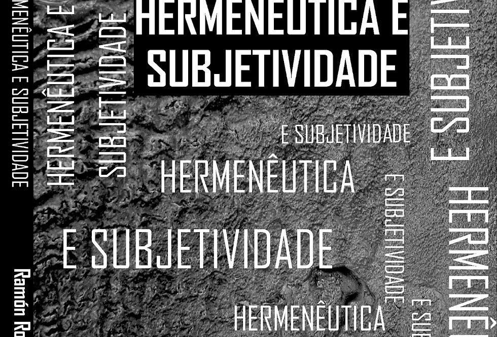 Hermenêutica e Subjetividade