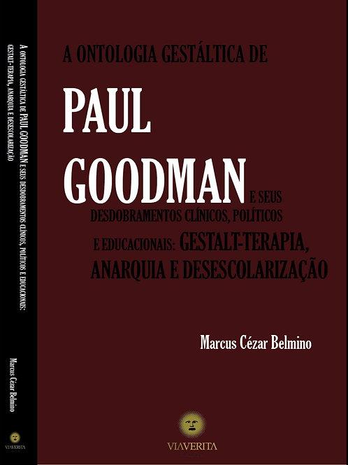 A ontologia gestáltica de Paul Goodman e seus desdobramentos