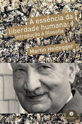 A Essência da Liberdade Humana