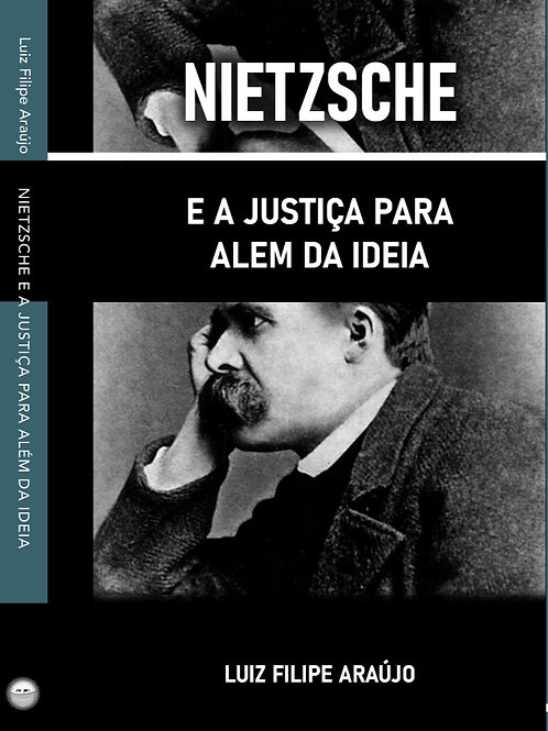Nietzsche e a justiça para além da ideia