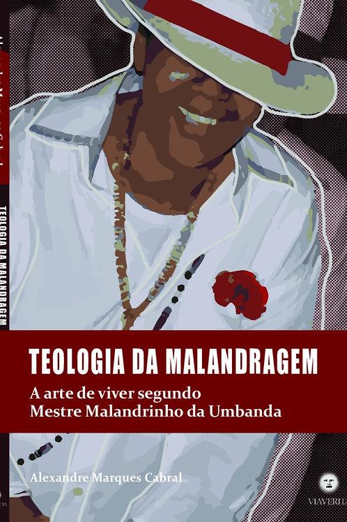Teologia da malandragem: a arte de viver de mestre malandrinho da Umbanda
