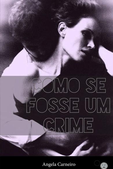 Como se fosse um crime