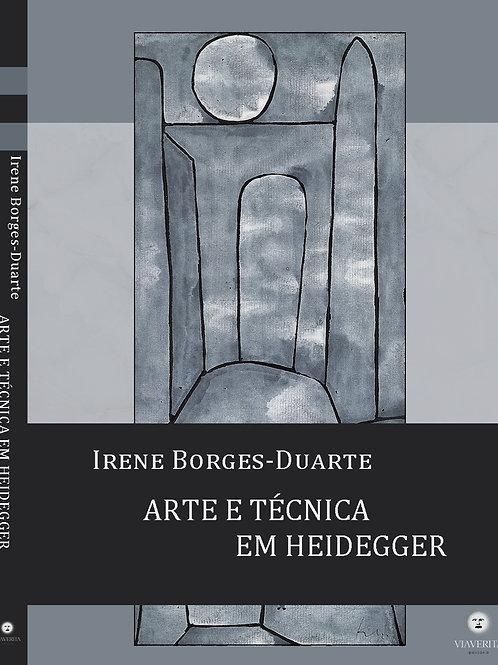 Arte e técnica em Heidegger