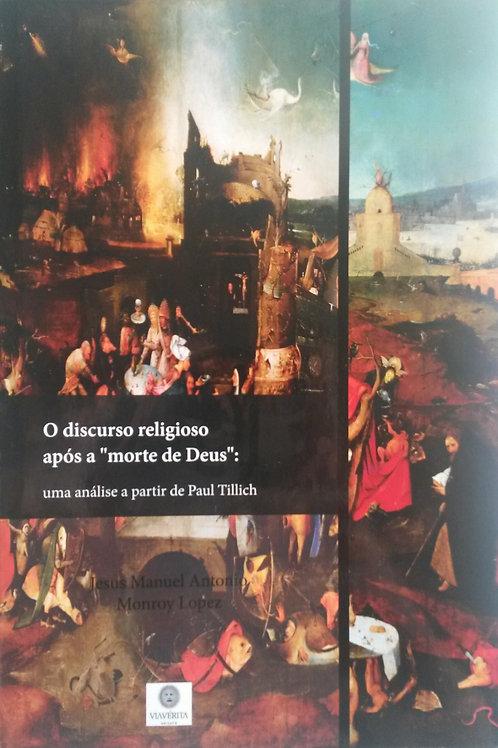 """O discurso religioso após a """"morte de Deus"""""""