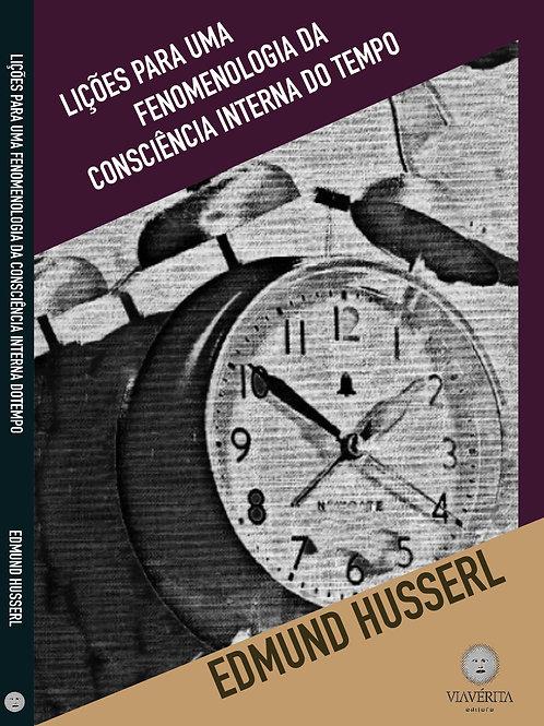 Lições para uma fenomenologia da consciência interna do tempo