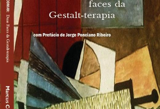 Fritz Perls e Paul Goodman: Duas faces da Gestalt-terapia