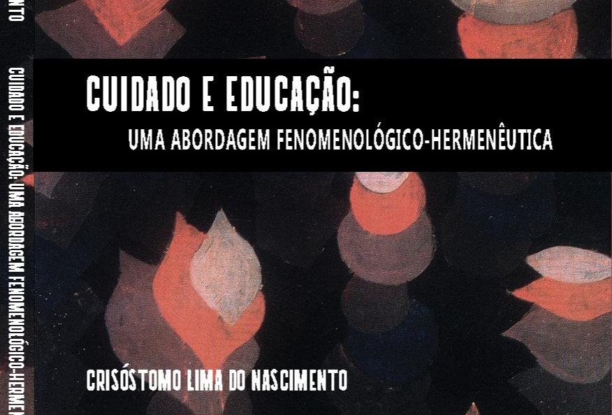 Cuidado e educação: uma abordagem fenomenológico-hermenêutica