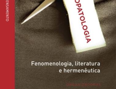 Psicopatologia - Fenomenologia, Literatura e Hermenêutica