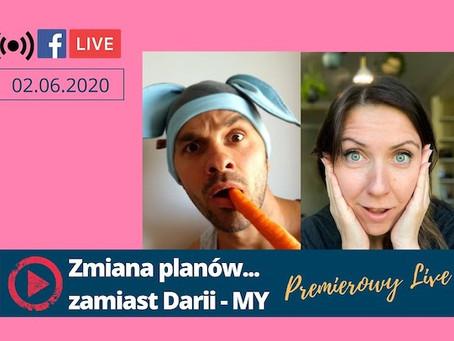 Live na FB 2 czerwca 2020 (nasz premierowy!! 😃)