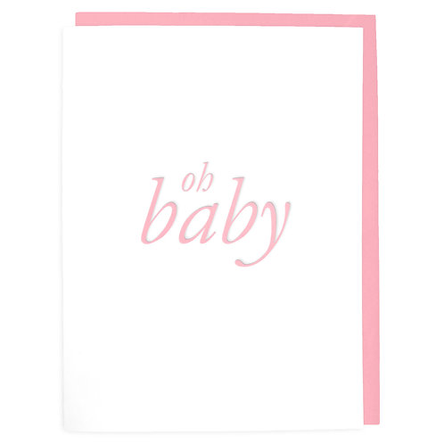 Oh Baby Pink Letterpress Greeting Card