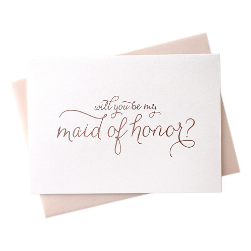 Rose Gold Foil Will You Be My Maid of Honor