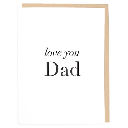 Love You Dad Letterpress Greeting Card