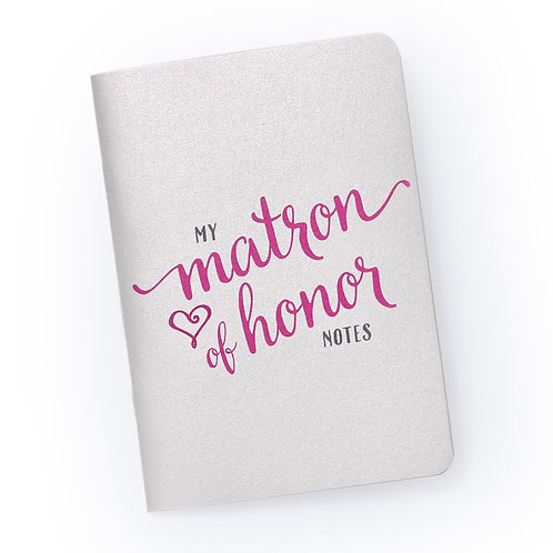 My Matron of Honor Notes - Bridal Party Planning Notebook