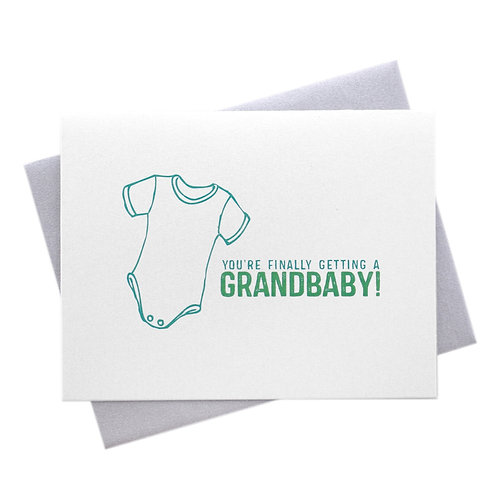 You're Finally Getting a Grandbaby Card