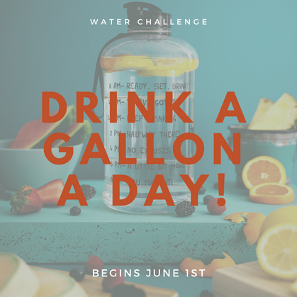 #GALLONADAY water challenge begins June 1st | Won't you join us?