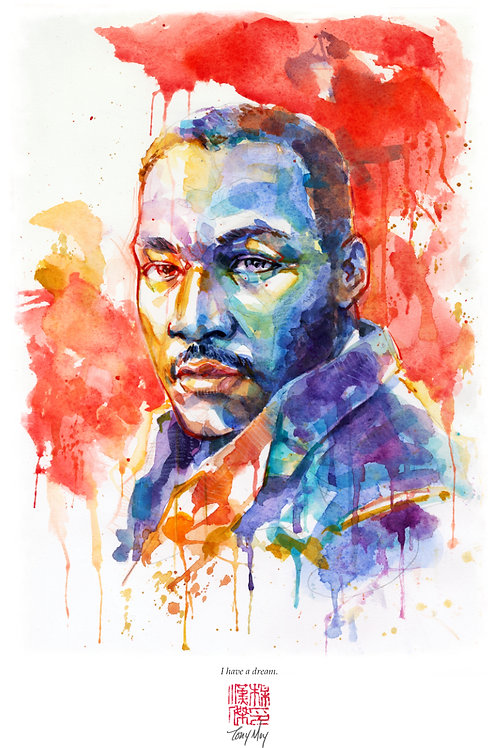 Martin Luther King Jr. - I Have a Dream -  Specialty Watercolor Print