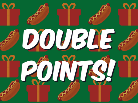 Double Points for Dinner in December at Dr. Dawg