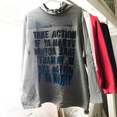 TAKE ACTION IF YOUR NASTY