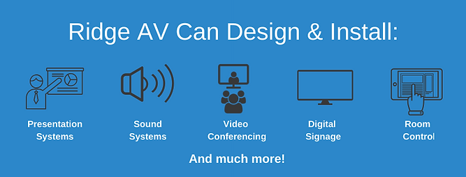 Presentation systems, sound systems, video conferencing, digital signage, room control