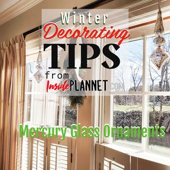 Winter Decorating Tips - Mercury Glass Ornaments