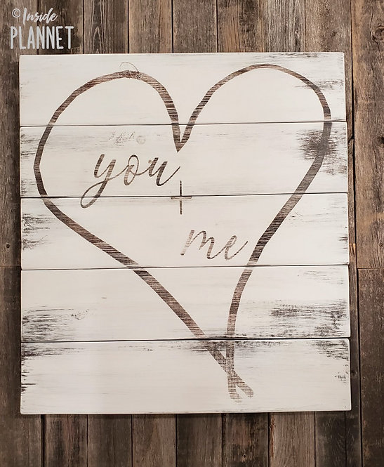 """Handcrafted Wooden Sign - """"You & Me""""  from InsidePlannet.com Valentine Collection"""